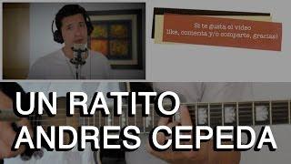 Un Ratito Andres Cepeda Tutorial Cover - Acordes [Mauro Martinez]