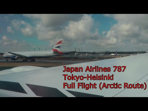 Full Flight Japan Airlines 787 From Tokyo To Helsinki With ATC
