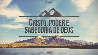 """"""" Cristo, poder e sabedoria de Deus"""" - Jay Bauman"""