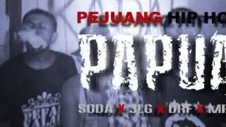 SODA GANK (pejuang hip-hop tana papua)
