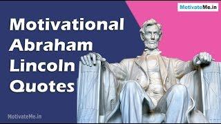 Video Motivational Abraham Lincoln Quotes download MP3, 3GP, MP4, WEBM, AVI, FLV November 2018