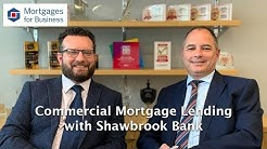 Commercial Mortgage Lending with Shawbrook Bank
