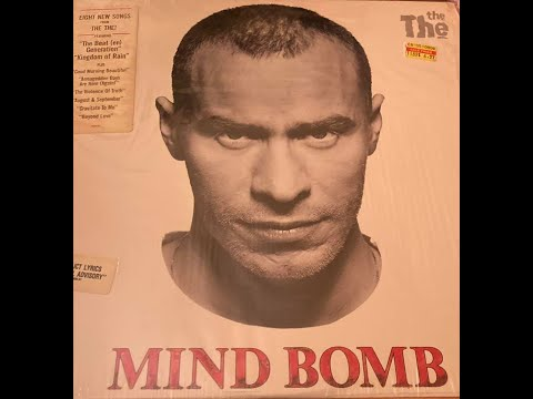 THE THE ''MIND BOMB'' (1989) Album. ''GOOD MORNING BEAUTIFUL'' album cut.