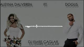 Aleyna Dalveren - Dogus   Giden Gider [YENİ 2017 REMIX]