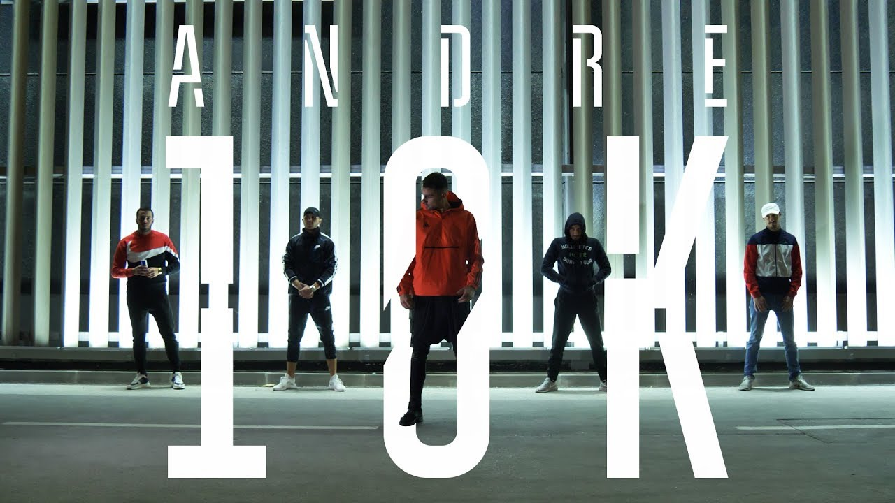 Download ANDRE - 10K (official video)