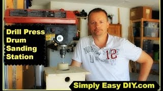 Diy Drill Press Drum Sanding Station With Dust Collection