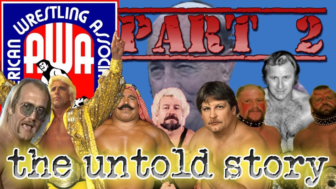 AWA - American Wrestling Association - PART 2 - The Untold Story - AWA - American Wrestling Association - PART 2 - The Untold Story