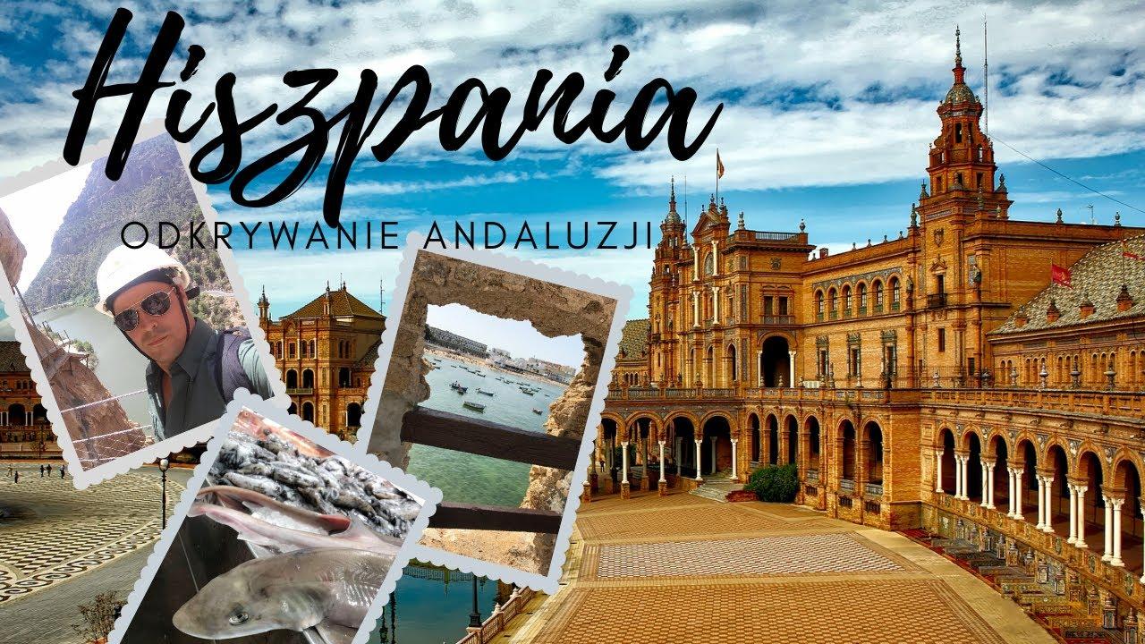 Hiszpania: odkrywanie Andaluzji