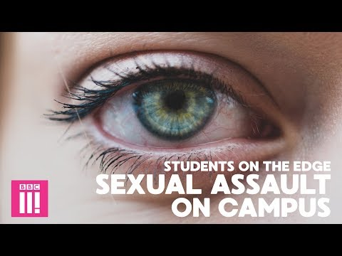 Sexual Assault On Campus: Students On The Edge