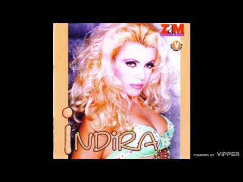 Indira Radic  Verovala sam u tebe  Audio 1997