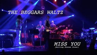 The Beggars Waltz | Miss You (Rolling Stones Cover)
