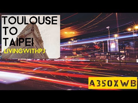 Last Minute Toulouse to Taipei - LivingWithPj