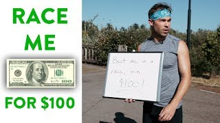 Beat Me in a Race, WIN $100!!! (Pre