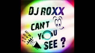 Dj Roxx - Can