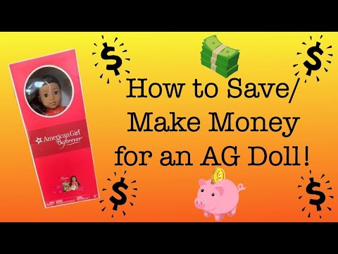 How To Save/Make Money For An American Girl Doll ~ 10 Tips!