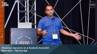 Modular-services in a Nodejs Monolith