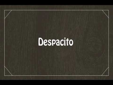 تعلم نطق Despacito ببطئ