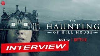 SPUK IN HILL HOUSE | Ängste | Interviews mit den The Haunting of Hill House-Darstellern