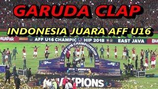 Merinding.. Garuda Clap Indonesia juara AFF Cup U16 - Indonesia vs Thailand
