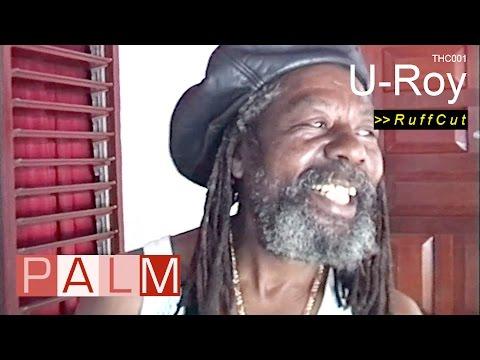 U-Roy Interview [RuffCut]
