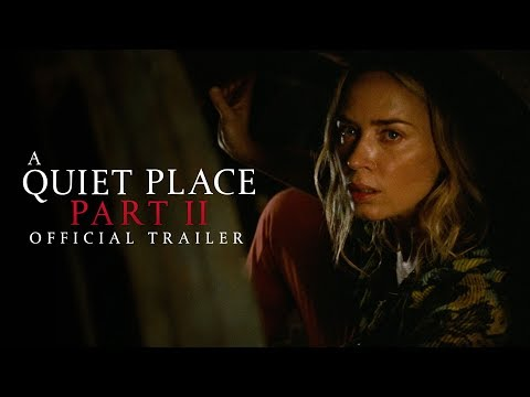 A Quiet Place Part II trailers