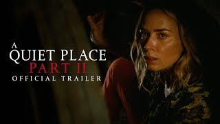 A Quiet Place Part II Hollywood Movie Trailer 2020