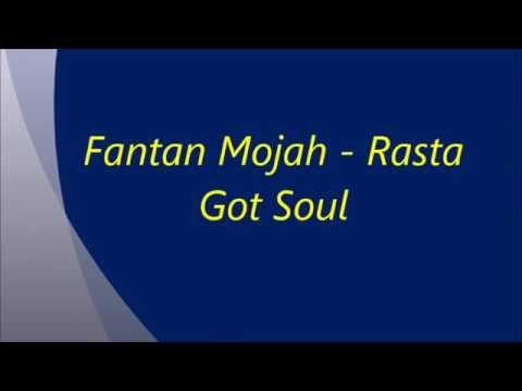 Fantan Mojah - Rasta Got Soul Lyrics