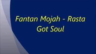 Fantan Mojah - Rasta Got Soul Lyrics