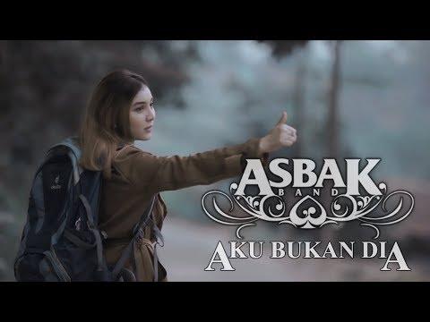 Asbak Band - Aku Bukan Dia (Official Music Video)