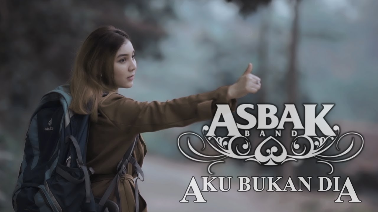 Download Asbak Band - Aku Bukan Dia (Official Music Video)