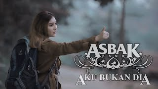 Gambar cover Asbak Band - Aku Bukan Dia (Official Music Video)