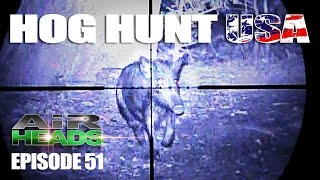 Hog Hunt USA with Airguns - AirHeads, episode 51