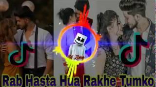 Rab Hasta Hua Rakhe Tumko Dj 💕 Tik Tok Famous Song 💔rab hasta hua rakhe tumko dj song 💞 New Dj Song