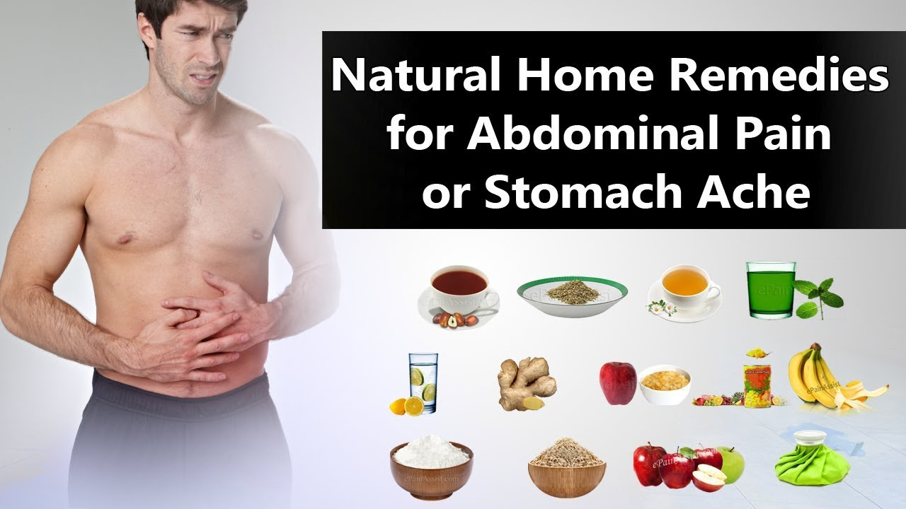 14 Amazing Home Remedies For Stomach Ache Or Abdominal Pain Youtube