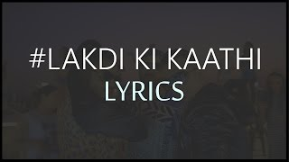 Lakdi Ki Kaathi Lyrics  Harshit Tomar Ft Raftaar & Jsl  Powered By One Digital Entertainment