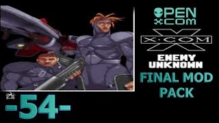 -54- Open X Com [Final Mod Pack]