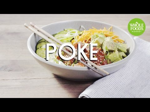 Poke | Food Trends | Whole Foods Market