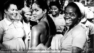 Movie Theme - Black Orpheus (Orfeu Negro) by Antonio Carlos Jobim and Luiz Bonfá (1959)