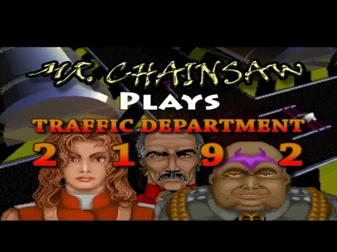 "[Longplay] Traffic Department 2192 Episode Alpha ""Process Of Elimination"" 1:57:31"