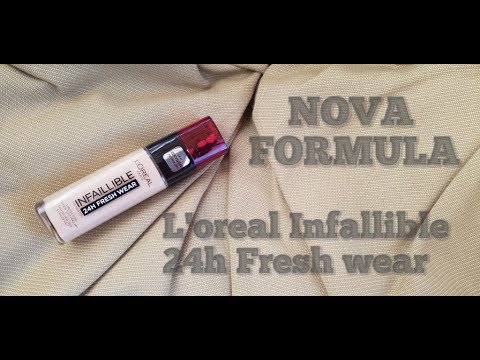 L'oreal Infallible 24H Fresh Wear - NOVA FORMULA - Review