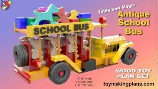 Wood Toy Plans - Antique School Bus