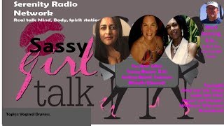 SASSY GIRLS:  Let's Talk About SEX- It's Girls NIGHT!!