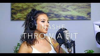 Tinashe - Throw A Fit - LIVE COVER BY TIMA DEE