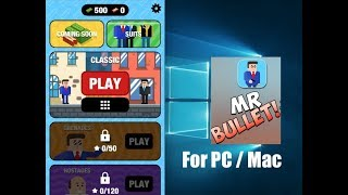 Mr Bullet for PC and Mac Download