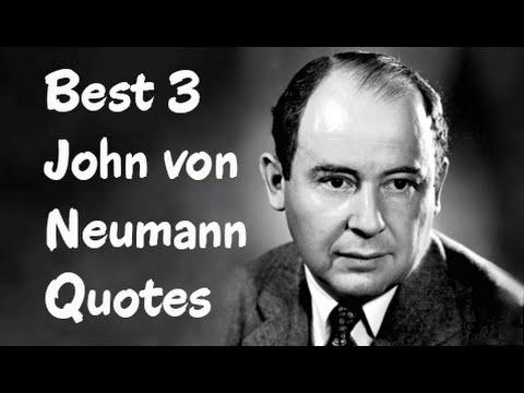 Best 3 John von Neumann Quotes (The Computer and the Brain)