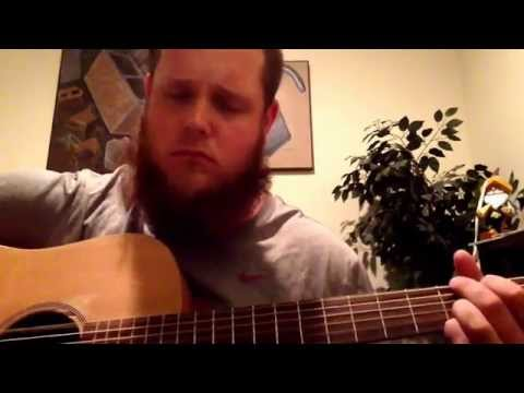 Acoustic Cover of Chris Knight's song