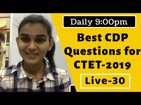 Best CDP Questions for CTET-2019 | Live-30