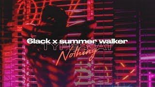 6LACK Type Beat x Summer Walker Type Beat - Nothing | R&B Soul Instrumental