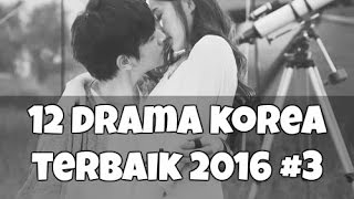 Video 12 Drama Korea Terbaik yang Harus Ditonton di 2016 #3 download MP3, 3GP, MP4, WEBM, AVI, FLV April 2018