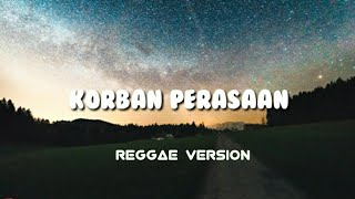 Andra Respati KORBAN PERASAAN COVER DEDE IHER REGGAE VERSION.mp3